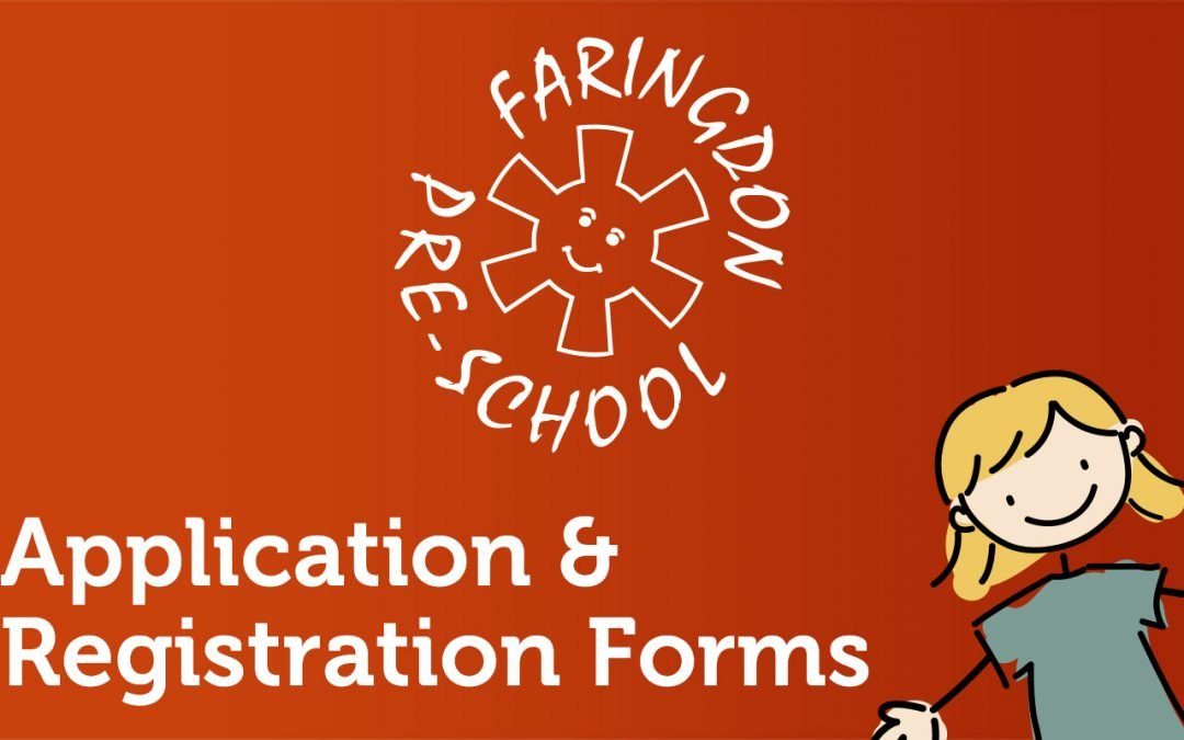 Faringdon Preschool Application & Registration Forms